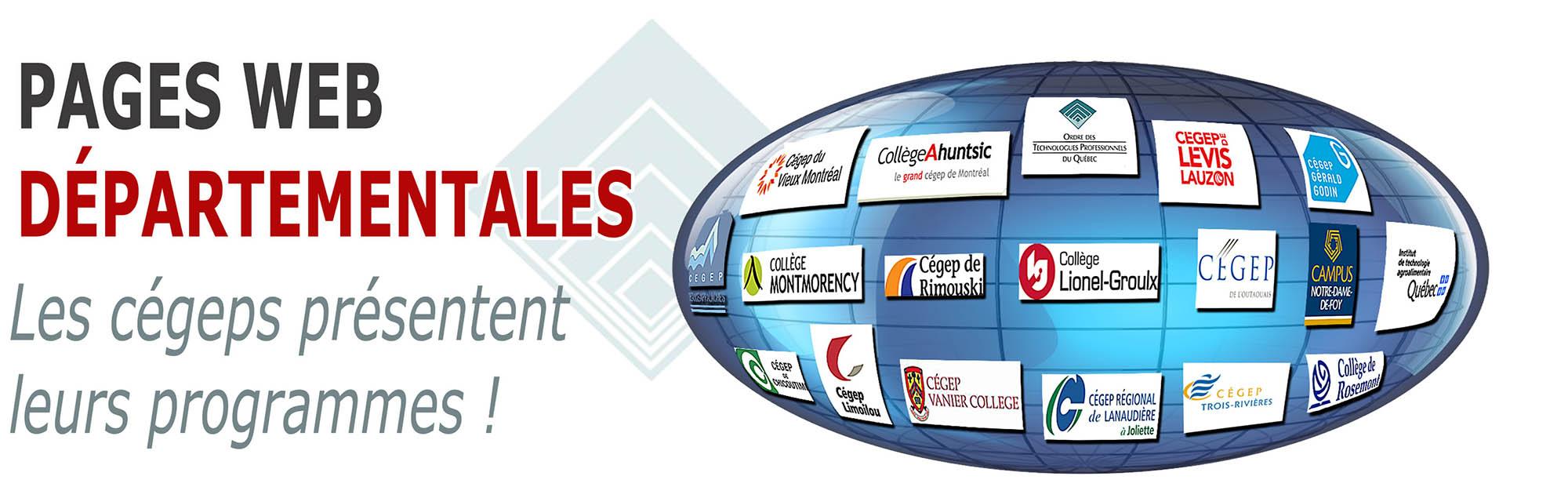 Pages Web Départementales - Les cégeps présentent leurs programmes! - Portail étudiant OTPQ